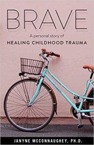 Cover of the book Brave: A Personal Story of Healing Childhood Trauma