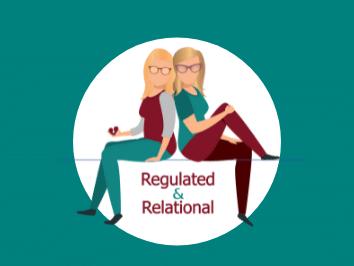Regulated & Relational Podcast