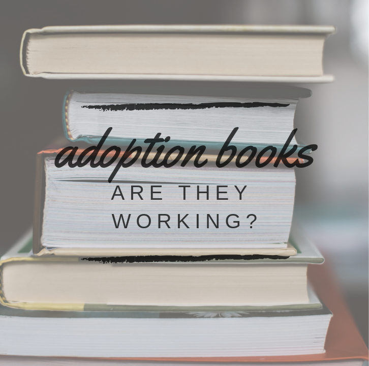 Those Adoption Books