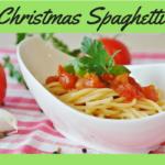 bowl of spaghetti with Christmas Spaghetti written above it